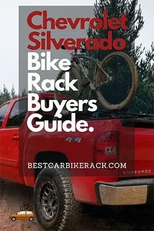 Chevrolet Silverado Bike Rack Buyers Guide