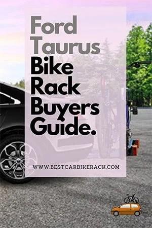 Ford Taurus Bike Rack Buyers Guide