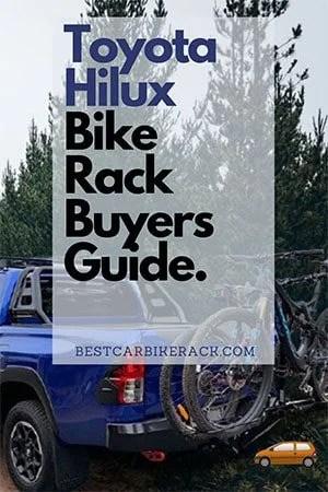 Toyota Hilux Bike Rack Buyers Guide