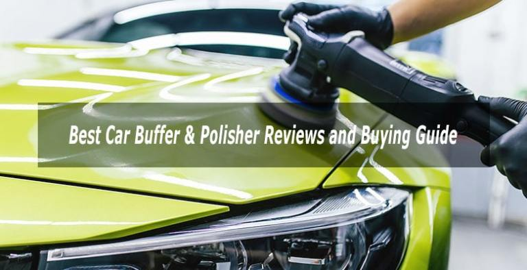 Best Car Buffer and Polishers