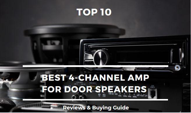 Best-4-Channel-Amp-For-Door-Speakers