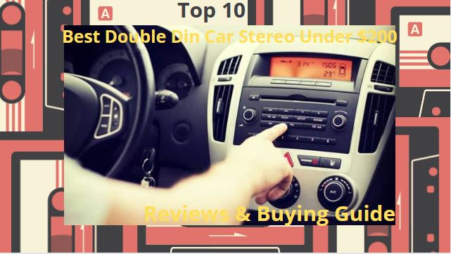 Best-Double-Din-Car-Stereo-Under-200