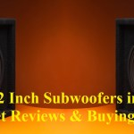 Best 12 Inch Subwoofers in the Market