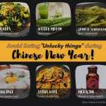 Things you UNLUCKY to eat during chinese new year