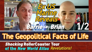 The Geopolitical facts of Life – Brian and Barrie Take You on a Tour of the New World Atlas