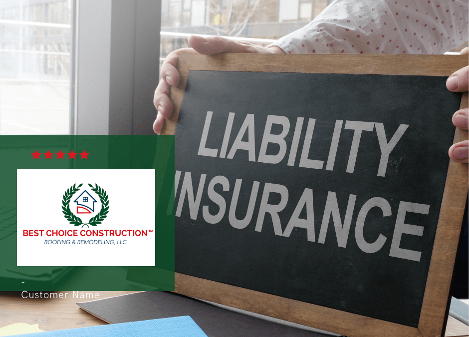 LIABILITY POLICIES IN ROOFING CONSTRUCTIONS