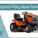 Top 6 Husqvarna Riding Mower Reviews of 2021