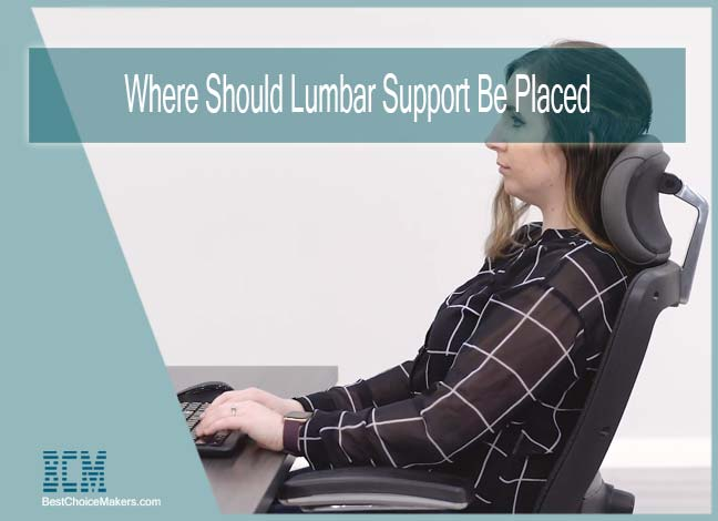 Where Should Lumbar Support Be Placed
