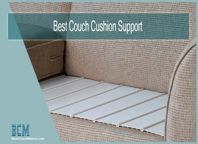 Best Couch Cushion Support