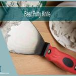 Best putty knife for wood filler & Other Needs | Top 8 Picks of 2021