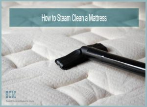 How to Steam Clean a Mattress