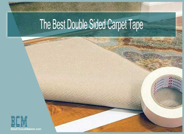 The Best Double Sided Carpet Tape for Wood Floors