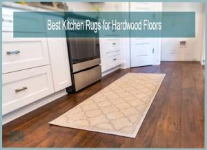 Best Kitchen Rugs for Hardwood Floors-BCM-Intro