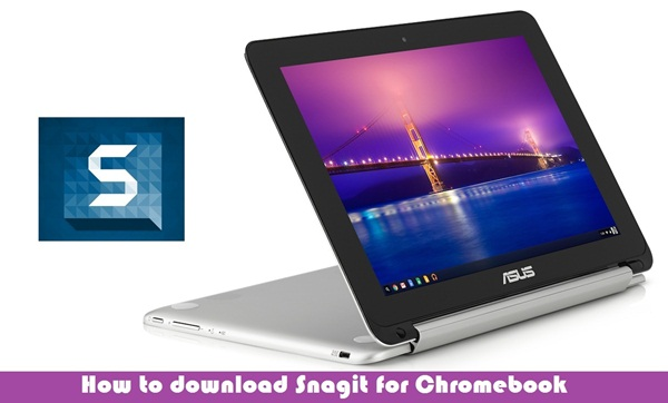 Snagit for Chromebook