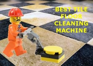 5 Best Tile Floor Cleaner Machine and Grout Reviews 2019