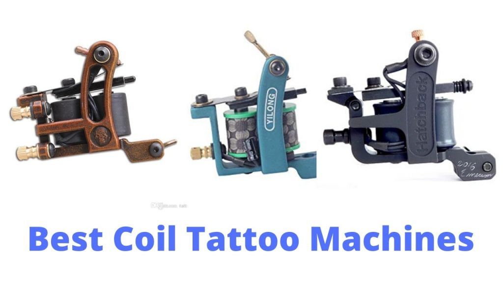 Best Coil Tattoo Machines
