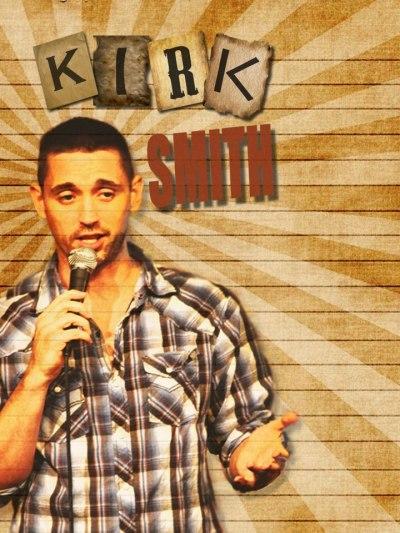 Kirk Smith Comedian