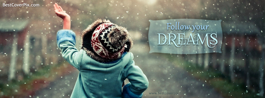 Cool And Stylish Wallpapers For Girls With Attitude Follow Your Dreams Best Motivational Fb Cover