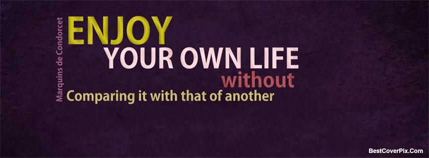 Quotes Of Life Facebook Covers Collection