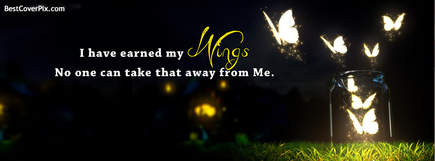 Beautiful Butterly Wings Quote Facebook Cover Photo