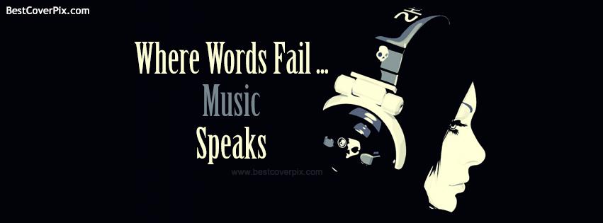 where words fail music speaks fb cover photo
