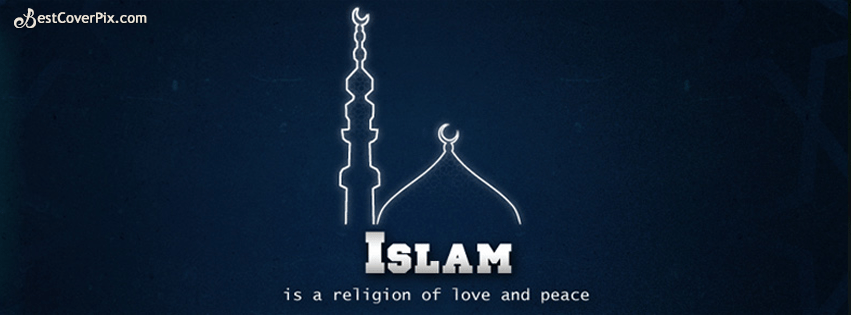 Cute Dolls Wallpapers With Quotes Islam Religion Of Peace And Love Facebook Cover Photo