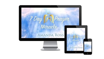 7 Day Prayer Miracle - New Spirituality - Amanda Ross