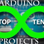 Top 10 Arduino Projects 2017