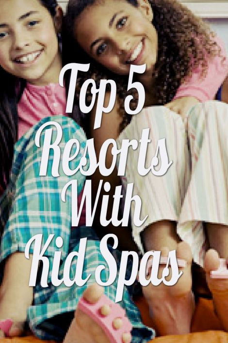 top_resorts_kid_spa