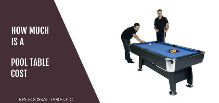 How Much is a Pool Table