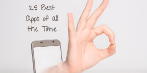 25 best apps of all time