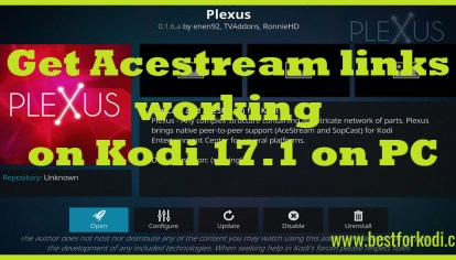 Install Ace Stream and Working version of Plexus on your device Kodi