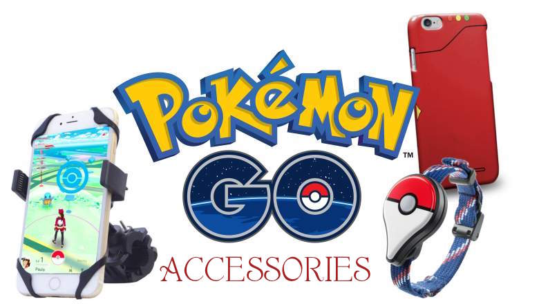 The 'Pokémon GO' Gear Guide: Top 5 Accessories