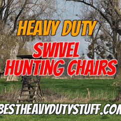 Best Lightweight Hunting Chair Christmas Back Covers Uk 2019 Heavy Duty Swivel Reviews Chairs For