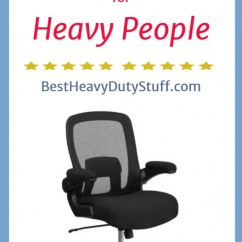 Office Chairs For Heavy People Rent Chair Covers Baby Shower 2019 Best Duty On This Page Show