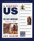 The First Americans Prehistory 1600 by Joy Hakim