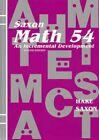 Saxon Math 54 An Incremental Development New
