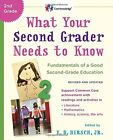 What Your Second Grader Needs to Know Revised and Updated Fundamentals of a G
