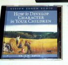 HOW TO DEVELOPE CHARACTER IN YOUR CHILDREN DR SM DAVIS AUDIO CD VISION FORUM