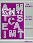 Math 54 Adaptation by Stephen Hake John Saxon