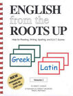 English from the Roots Up Volume 1 Greek  Latin Word Roots Lundquist NEW
