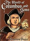 The World of Columbus and Sons by Genevieve Foster 1998 Paperback