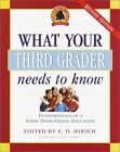 WHAT YOUR THIRD GRADER NEEDS TO KNOW REVISED AND UPDATED By Core Knowledge NEW