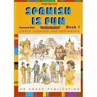 SPANISH IS FUN LIVELY LESSONS FOR BEGINNERS  BOOK 1 SPANISH By Heywood VG