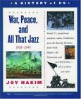 A History of US War Peace and All That Jazz 1918 1945 Vol 9 by Joy Hakim