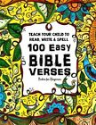 Teach Your Child to Read Write and Spell 100 Easy Bible Verses Psalms Chris