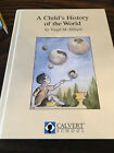 Calvert School A Childs History of the World by Virgil M Hillyer