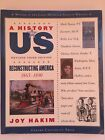 A History of US Reconstructing 1865 90 Vol 7 Revised 3rd Edition Joy Hakim