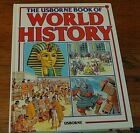 The Usborne Book of World History Hardcover VERY GOOD Homeschool Retails 24