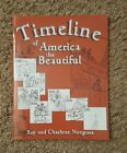 Timeline of America the Beautiful by Notgrass